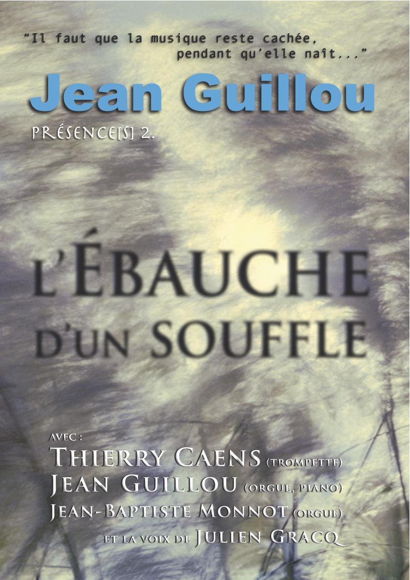 DVD Jean Guillou L'Ébauche d'un souffle
