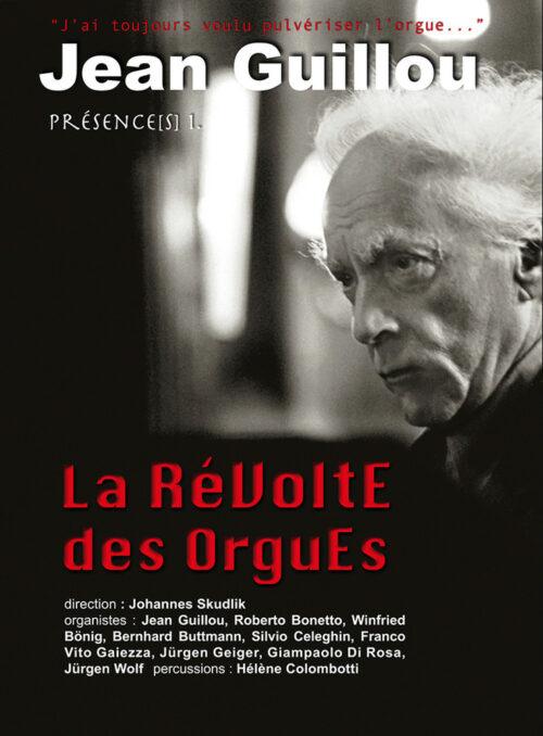 La Révolte des Orgues DVD Jean Guillou